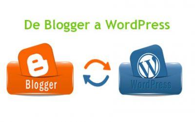 ¿Cómo pasar un blog de Blogger a WordPress?